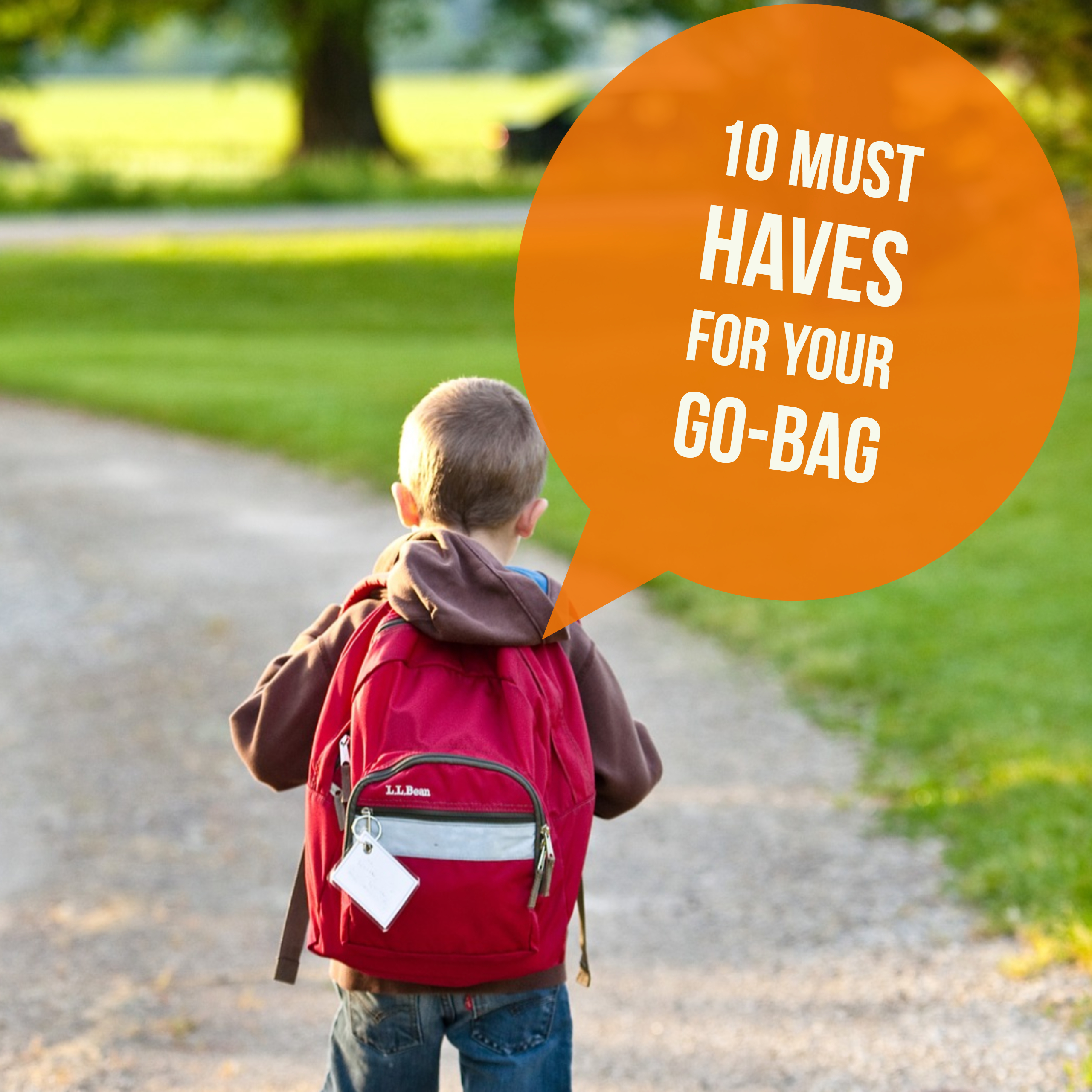 10 Must Haves for Your Go Bag